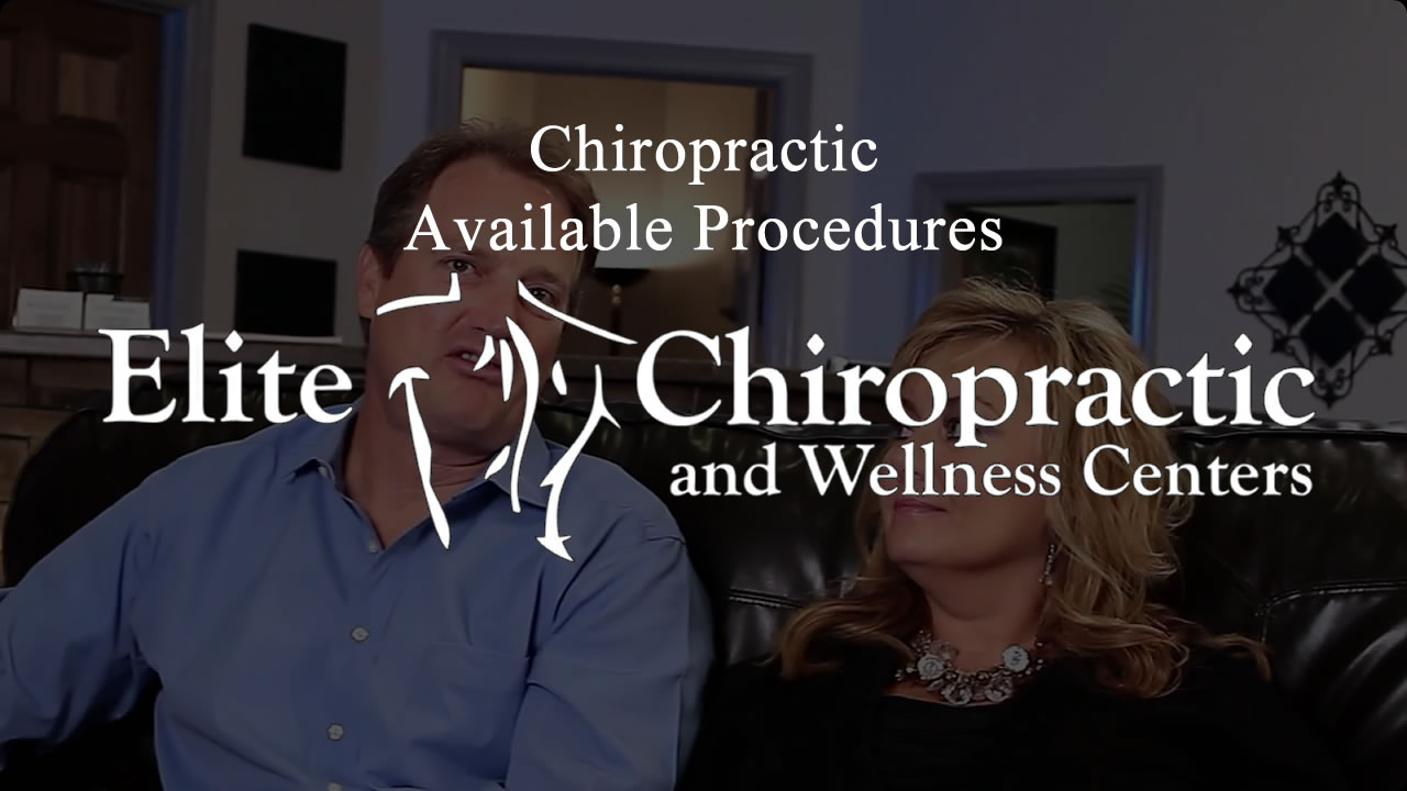 Available Procedures Elite Chiropractic Wellness Centers