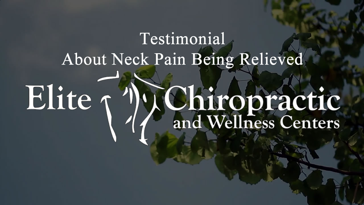 Testimonial About Neck Pain Being Relieved